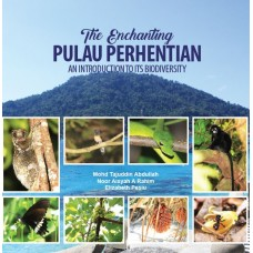 THE ENCHANTING PULAU PERHENTIAN AN INTRODUCTION TO ITS BIODIVERSITY
