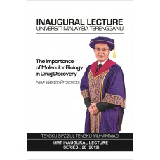 INAUGURAL LECTURE UMT: THE IMPORTANCE OF MOLECULAR BIOLOGY IN DRUG DISCOVERY NEW WEALTH PROSPECTS