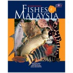 FISHES OF MALAYSIA (SECOND EDITION)
